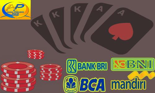 Deposit 24jam Poker Bank Bca, Bni, Bri, Mandiri Disini